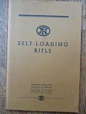 F. N. Self-Loading Rifle: Fabrique Nationale d'Armes