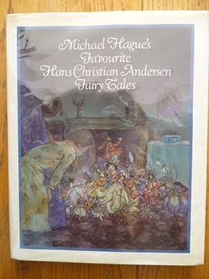 Michael Hague's Favourite Hans Christian Andersen Fairy: Andersen, H.C.; Hague,