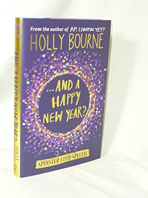 .And a Happy New Year? (The Spinster Club Series #4)