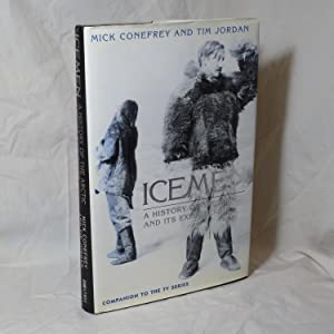 Icemen - A History of the Arctic: Mick Conefrey; Tim