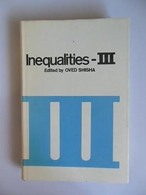 Inequalities -- III: Shisha, Oved (editor)