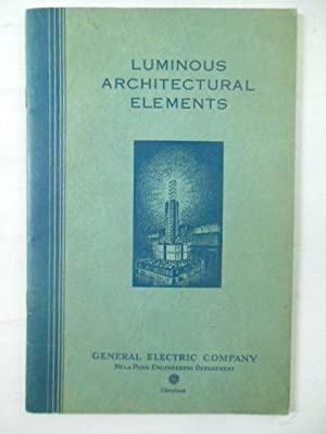 Luminous Architectural Elements: Potter, Wentworth M.; Meaker, Phelps