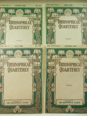 The Theosophical Quarterly Volume XXXV, Nos. 137,138,139,140 Full Run 1937-38)