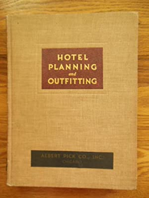 Hotel Planning and Outfitting: No author Stated