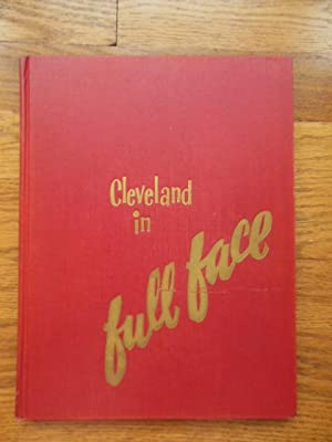 Cleveland in Full Face (SIGNED By Several Writers): Multiple Authors