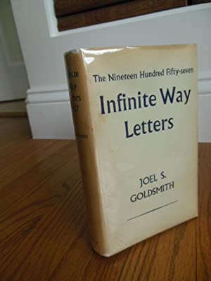The Nineteen Hundred Fifty-Five Infinite Way Letters: Goldsmith, Joel
