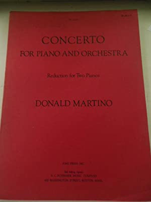 Concerto for Piano and Orchestra; Reduction For Two Pianos: Martino, Donald