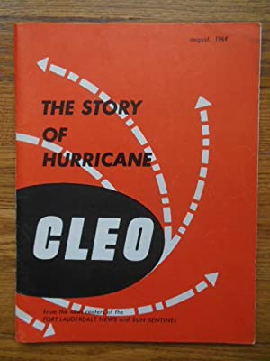 The Story of Hurricane Cleo: Compiled By Globe News Company