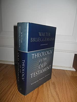 Theology of the Old Testament: Brueggemann, Walter