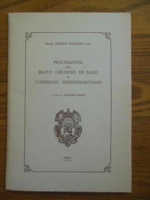 Precisazioni sul Beato Gerardo De Saxo E L'Ospedale Gerosolimitano (The Blessed Gerard De Saxo...