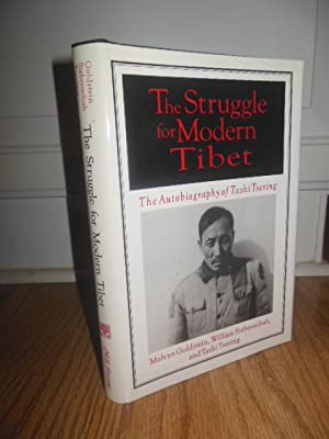 The Struggle for Modern Tibet: The Autobiography: Goldstein, Melvyn; Siebenschuh;