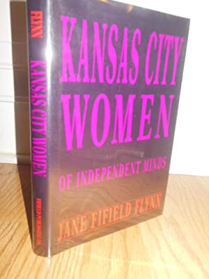 Kansas City Women of Independent Minds: Flynn, Jane Fifield