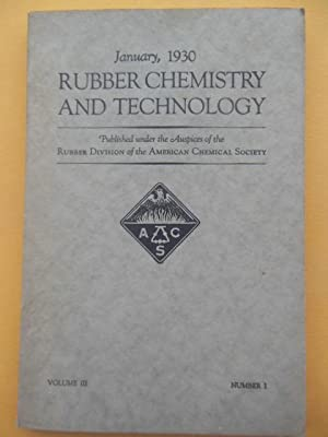 Rubber Chemistry and Technology January, 1930