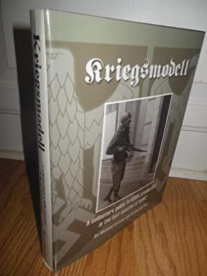 Kriegsmodell: A Collectors Guide to K98k Production: Steves, Michael; Karem,