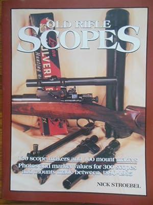 Old Rifle Scopes: Stroebel, Nick