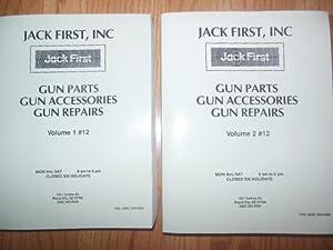 Jack First Inc. Gun Parts Gun Accessories Gun Repairs Volume 1 #12 ; Volume 2 #12: No author Stated