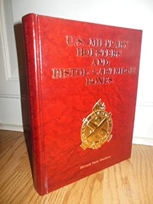 U.S. Military Holsters and Pistol Cartridge Boxes: Meadows, Edward S.