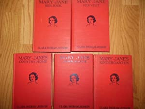 Mary Jane Her Book; Mary Jane Her Visit; Mary Jane's Kindergarten; Mary Jane Down South; Mary ...