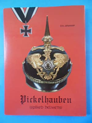 Pickelhauben (Spiked Helmets) The Glittering Age: German Headdress from the Seventeenth to the ...