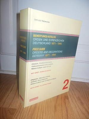 Price Guide: Orders and Decorations Germany, 1871-1945 (Bewertungs-Katalog: Orden und Ehrenzeichen ...