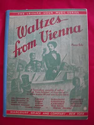 Waltzes from Vienna Piano Solo (The Leisure Hour Music Series): Wier, Albert E. (editor)