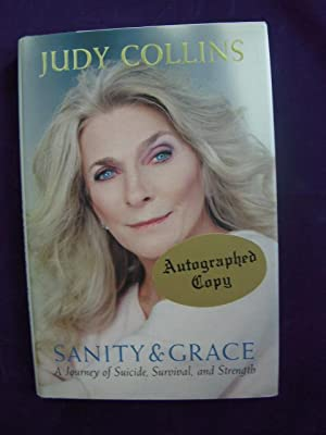 Sanity and Grace; A Journey of Suicide, Survival and Strength: Collins, Judy