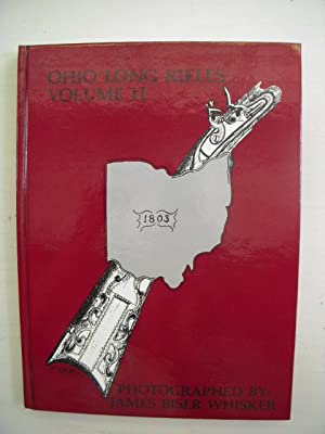Ohio Long Rifles Volume II: Whisker, James Biser