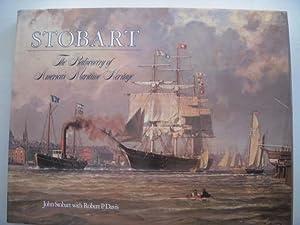 Stobart: The Rediscovery of America's Maritime Heritage: Stobart, John with Davis, Robert P/
