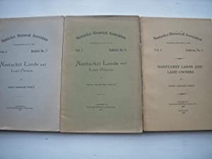Nantucket Lands and Owners Volume 2. Bulletins 2,3,4,5, 6, 7 (six volumes): Worth, Henry Barnard