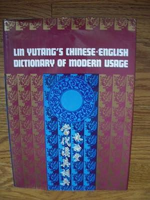 Lin Yutang's Chinese-English Dictionary of Modern Usage: Yutang, Lin