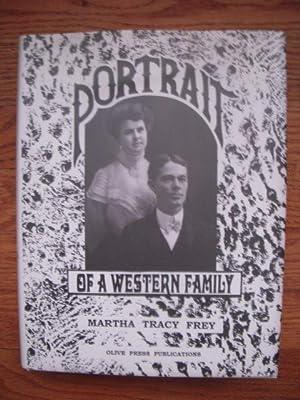 Portrait of a Western Family: Frey, Martha Tracy