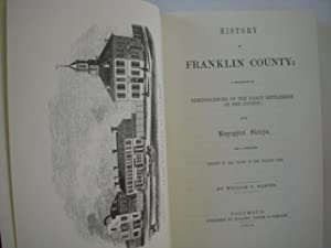 History of Franklin County; A Collection of Reminiscences of the Early Settlements of the County (...