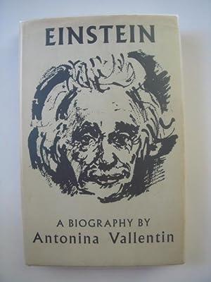 Einstein; A Biography: Vallentin, Antonina