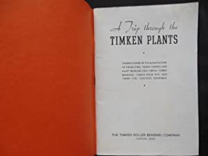 A Trip Through the Timkin Plants (Timken Roller Bearing Company): No author Stated