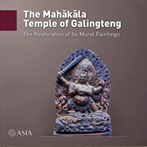 The Mahakala Temple of Galingteng: Andrea dell Angelo