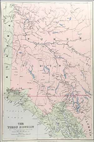 THE YUKON DISTRICT . Detailed map showing the Yukon River, the Klondyke and other Gold Regions.