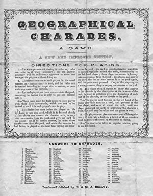 GEOGRAPHICAL CHARADES. A GAME . Leaflet with directions for playing and answers to charades, 78 ...
