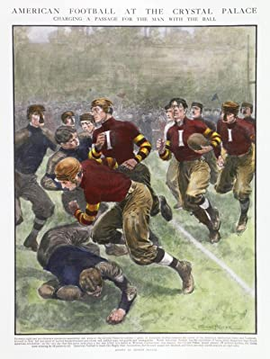 AMERICAN FOOTBALL AT THE CRYSTAL PALACE: - CHARGING A PASSAGE FOR THE MAN WITH THE BALL .Between ...