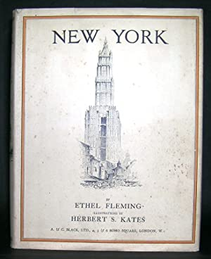 NEW YORK. By Ethel Fleming. With illustrations by Herbert S. Kates.