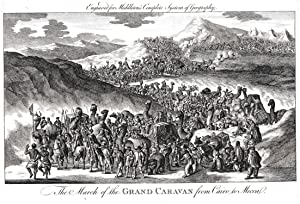 THE MARCH OF THE GRAND CARAVAN FROM CAIRO TO MECCA . Engraved for Middleton s Geography.