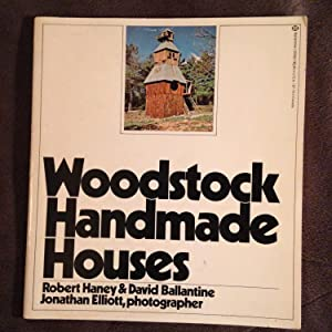 Woodstock Handmade Houses: Robert Hanely and David Ballantine