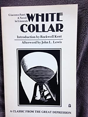 White collar: A novel in linocuts: Patri, Giacomo