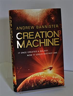 Creation Machine: (The Spin Trilogy 1) - Numbered (100 copies), Stamped, Signed, Lined and Public...