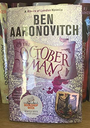 The October Man: A Rivers of London Novella Ltd Signed and Numbered Edition