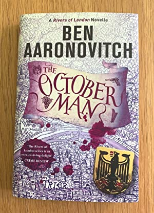 The October Man: A Rivers of London Novella - Fine Collectors copy Signed UK HB 1st Printing