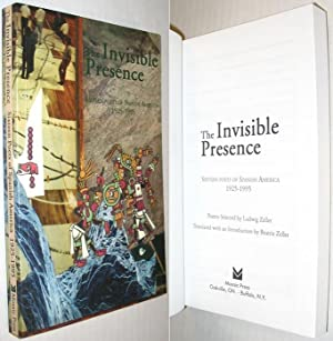 The Invisible Presence: Sixteen Poets of Spanish: Zeller, Ludwig (selected