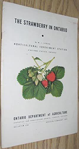 The Strawberry in Ontario Bulletin 458 Revised February 1951