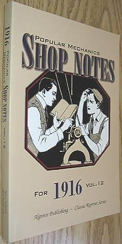 Popular Mechanics Shop Notes for 1916 Vol.: Windsor, H. H.