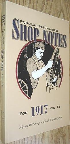 Popular Mechanics Shop Notes for 1917 Vol.: Windsor, H. H.