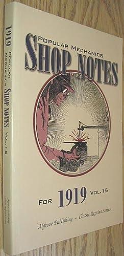 Popular Mechanics Shop Notes for 1919 Vol.: Windsor, H. H.